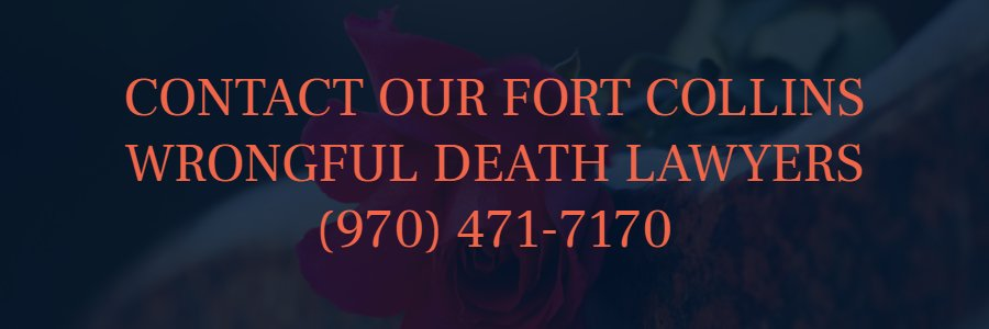 Fort Collins wrongful death attorneys